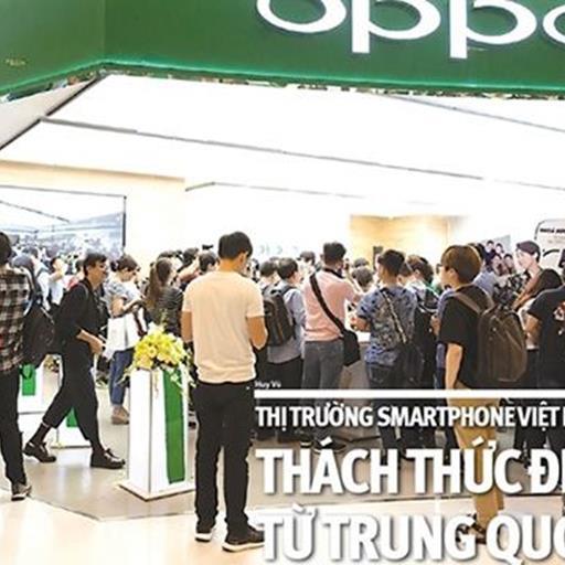 Thị trường smartphone Việt Nam: Thách thức đến từ Trung Quốc