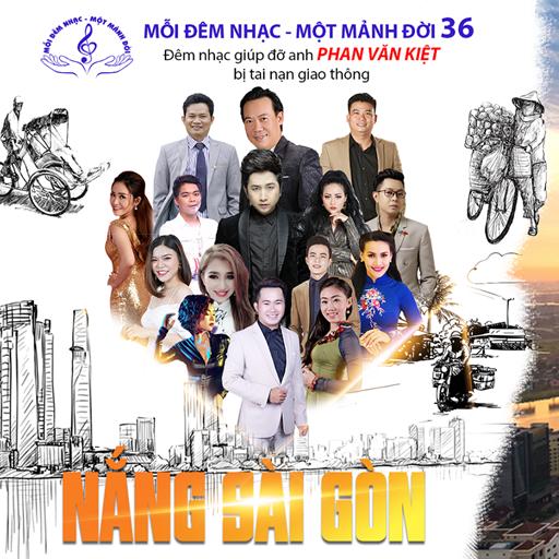 """Mỗi đêm nhạc – Một mảnh đời tái ngộ quý khán giả với chương trình số 36 """"Nắng Sài Gòn"""""""