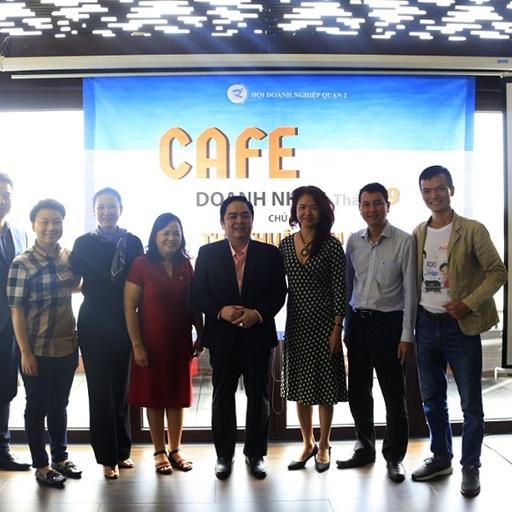 Hội Doanh nghiệp Quận 2 tổ chức buổi Cafe Doanh Nhân tháng 9 với chủ đề 'Thủ thuật tâm lý bán hàng đỉnh cao'